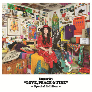 LOVE, PEACE & FIRE –Special Edition-