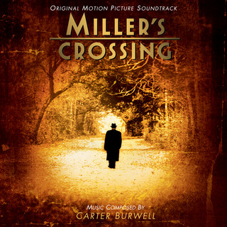 Miller's Crossing (Original Motion Picture Soundtrack)
