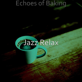Echoes Of Baking