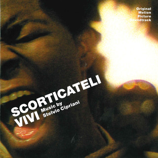 Scorticateli Vivi (Original Motion Picture Soundtrack)