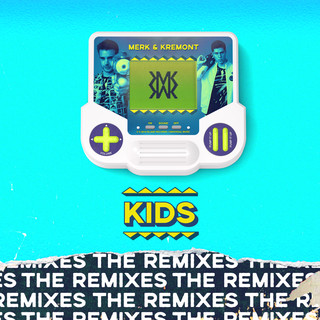 KIDS (MorganJ Remix)
