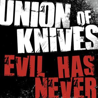 Evil Has Never