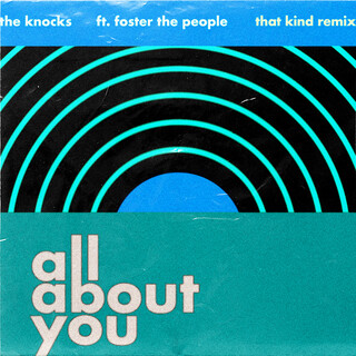 All About You (Feat. Foster The People) (THAT KIND Remix)