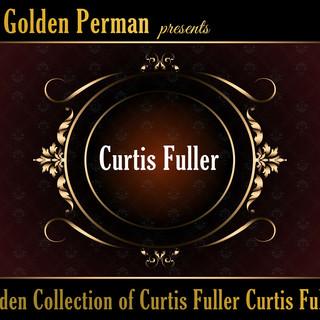 Golden Collection Of Curtis Fuller Curtis Fuller