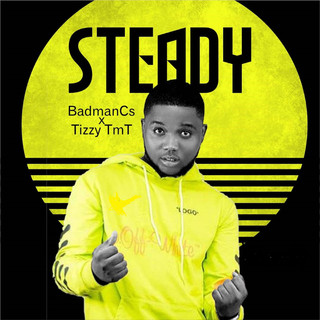 Steady (Feat. Tizzy TmT)