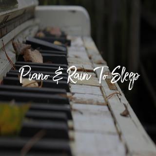 Piano & Rain To Sleep