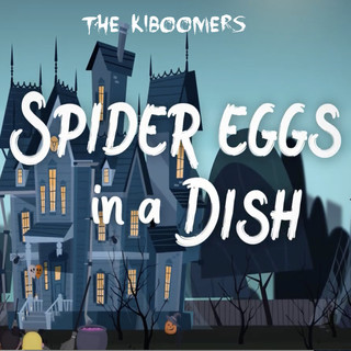 Spider Eggs In A Dish Halloween Song