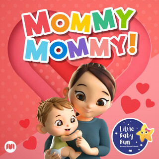 Mommy, Mommy !
