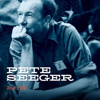 Joe Hill (Outtake From Smithsonian Acetate 488)