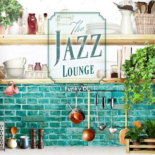 爵士懶樂 / 英國 R & B 歌手 FUNKY DL (The Jazz Lounge - FUNKY DL Jazz'n Chill Out Mix)
