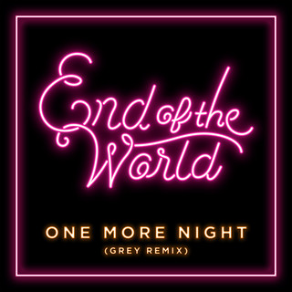One More Night (Grey Remix)