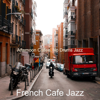 Afternoon Coffee, No Drums Jazz