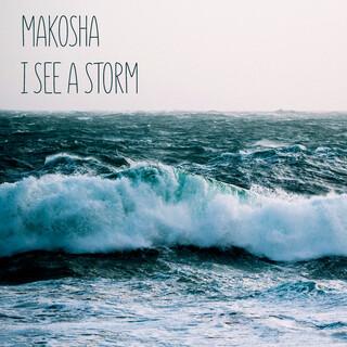 I See A Storm