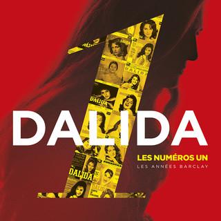 Dalida Les Numéros Un Les Années Barclay