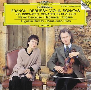 Franck: Violin Sonata In A Major / Debussy: Violin Sonata In G Minor / Ravel: Berceuse Sur Le Nom De Faure; Habanera For Violin And Piano; Tzigane. Rapsodie De Concert For Violin And Piano