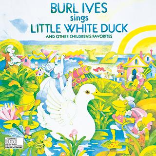 Burl Ives Sings Little White Duck And Other Children'S Favorites