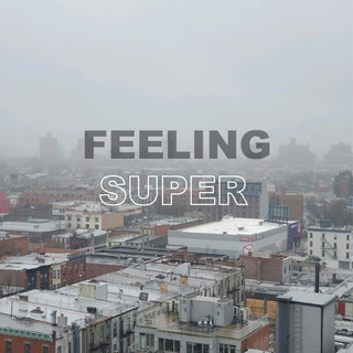 Feeling Super