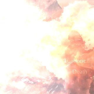 Euphoric Death