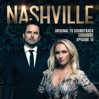 Nashville, Season 6:Episode 10 (Music From The Original TV Series)