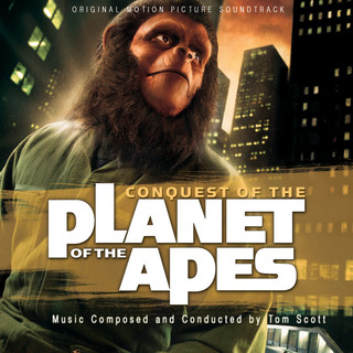 Conquest Of The Planet Of The Apes (Original Motion Picture Soundtrack)