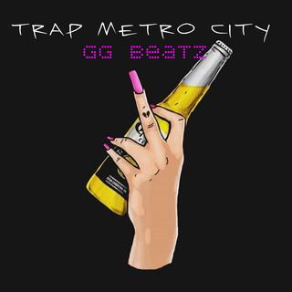 Trap Metro City