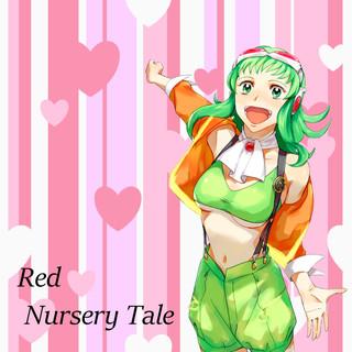 Red Nursery Tale feat.GUMI (Red Nursery Tale (feat. GUMI))