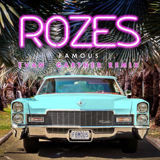Famous(Evan Gartner Remix)