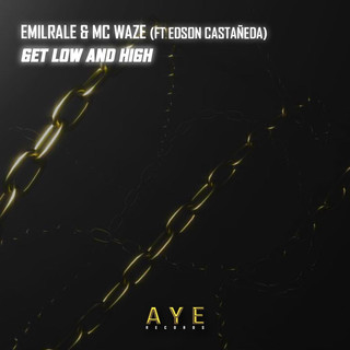Get Low And High (Feat. Edson Casteneda)