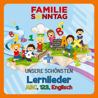 Unsere Schönsten Lernlieder - ABC, 123, Englisch