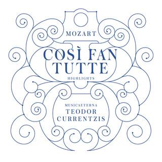 Mozart:Così Fan Tutte (Highlights)