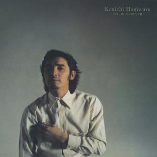萩原健一 ゴールデン・ベスト II (Kenichi Hagiwara Golden Best II)