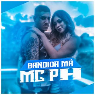 Bandida Má