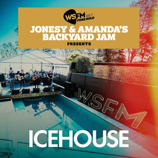 Jonesy & Amanda's Backyard Jam Presents ICEHOUSE EP(Live)