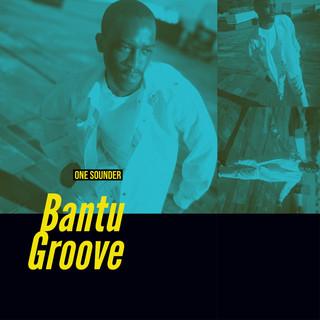 Bantu Groove