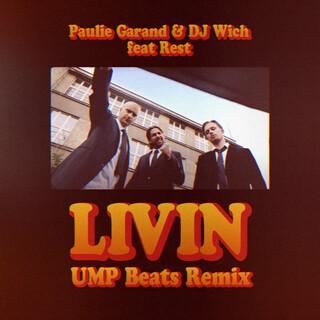 Livin (Feat. Rest) (UMP Beats Remix)