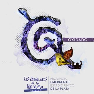 Oxidado (Radio Edit) (En Vivo - Provincia Emergente Estadio Unico De La Plata)