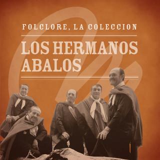 Folclore - La Coleccion - Los Hermanos Abalos