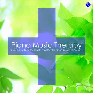 Piano Music Therapy : Immune System Boost with The Rhodes Piano & Nature Sounds (ピアノ音楽療法 免疫力を上げるローズ・ピアノ (自然音入り))