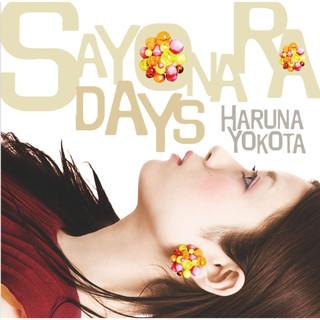 サヨナラデイズ (Sayonara Days)