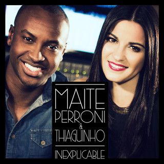 Inexplicable (Feat. Thiaguinho)
