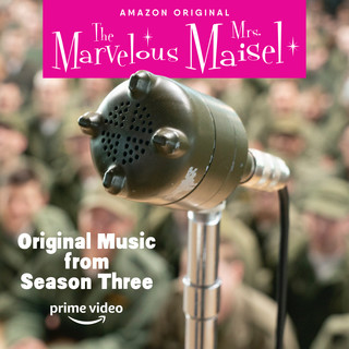 Original Music From The Marvelous Mrs. Maisel Season 3