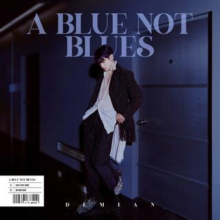 A Blue Not Blues