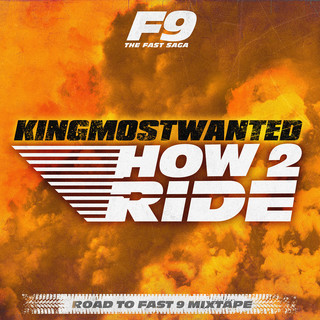 How 2 Ride (From Road To Fast 9 Mixtape)