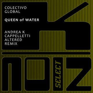 Queen Of Water (Andrea K Cappelletti Altered Remix)