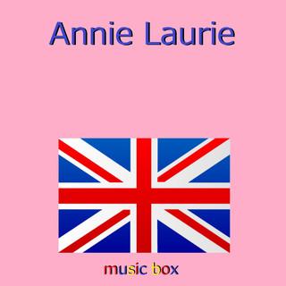 Annie Laurie (スコットランド民謡) (オルゴール) (Annie Laurie (Music Box))