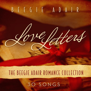 Love Letters:The Beegie Adair Romance Collection