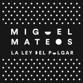 La Ley Del Pulgar