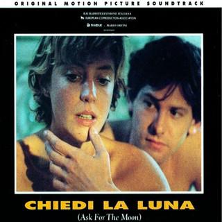 Chiedi La Luna (Original Motion Picture Soundtrack)