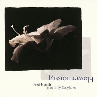 Passion Flower:Fred Hersch Plays Billy Strayhorn