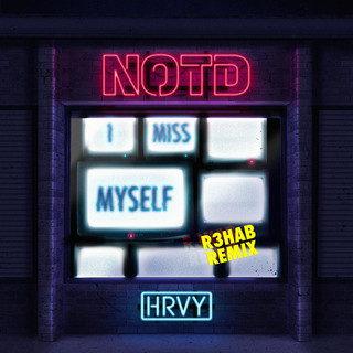 I Miss Myself (R3HAB Remix)